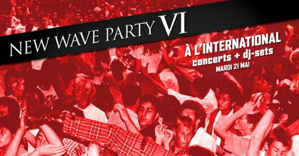 New Wave Party VI/A.D.Mana/Sky/Laisse-Moi + Dj Set