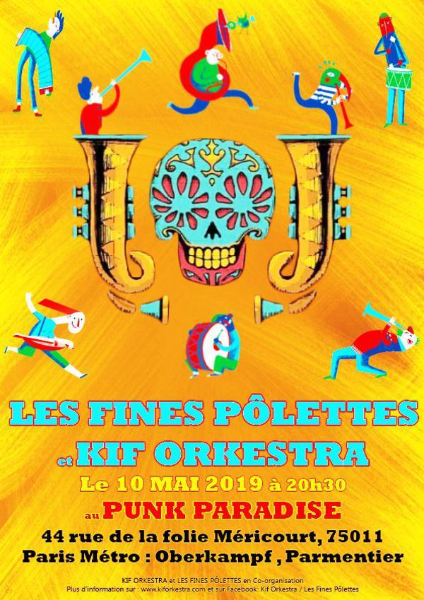 Les Fines Pôlettes + Kif Orkestra | Punk Paradise