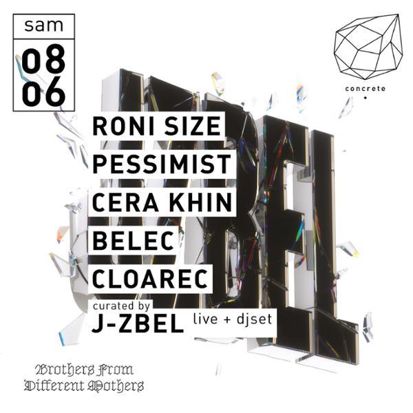 Concrete: Roni Size, J-Zbel, Pessimist, Cera Khin
