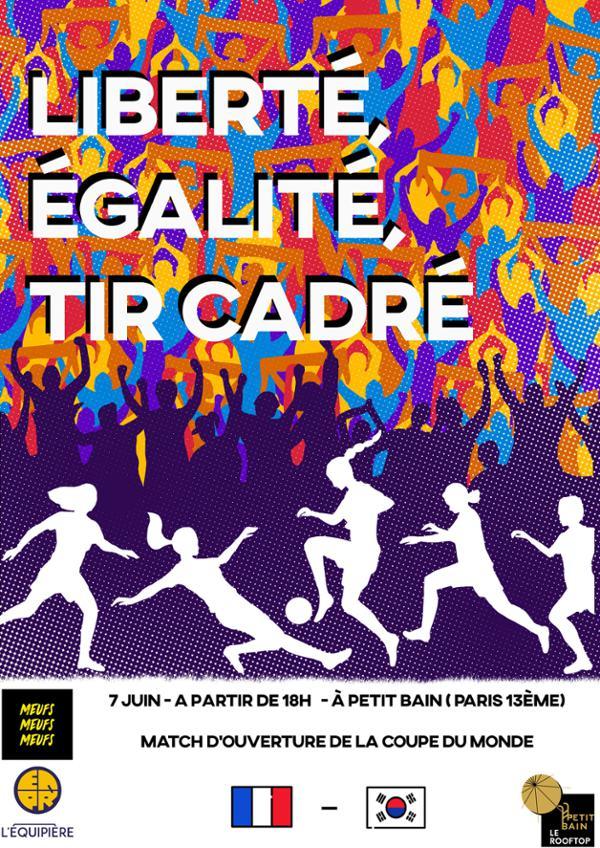 Liberté, Egalité, Tir Cadré - Diffusion Match : France - Corée du Sud / Petit Bain