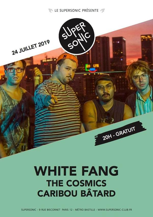White Fang • The Cosmics • Caribou Bâtard / Supersonic (Free)