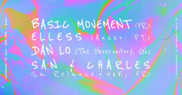La Relance & 56K invitent : Basic Movement & More