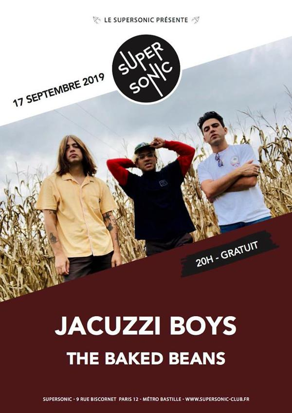 Jacuzzi Boys • The Baked Beans / Supersonic (Free entry)