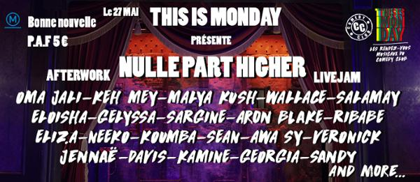This is Monday X Nulle Part Higher // Afterwork - Livejam