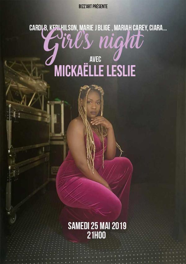 Girls Night ft. Mickaëlle Leslie