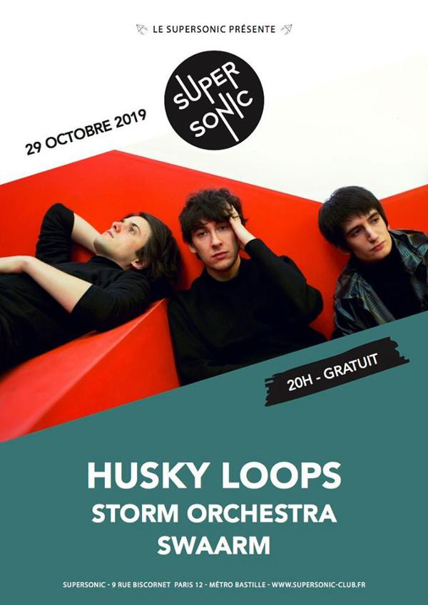 Husky Loops • Storm Orchestra • Swaarm / Supersonic (Free entry)