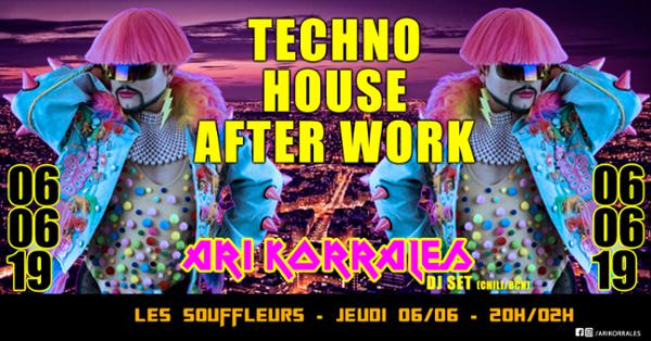 Techno HOUSE AFTER WORK with ARI KORRALES (from Bcn)
