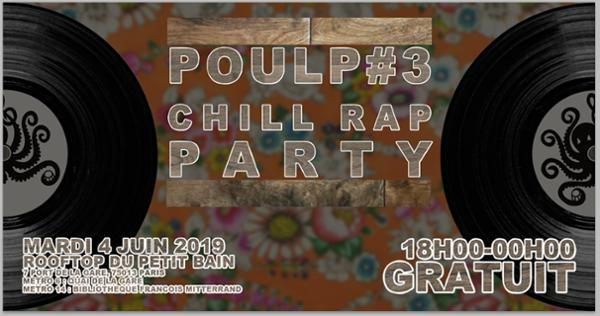 Apérobarge | POULP CHILL RAP PARTY | Petit Bain