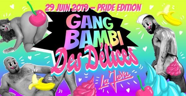 Gang Bambi des Délices w/ Ssion - Pride Edition - La Java