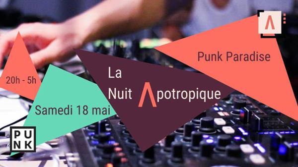 La Nuit Apotropique au Punk Paradise
