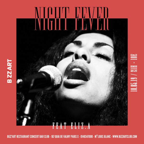 NIGHT FEVER FT. ELIZ.A