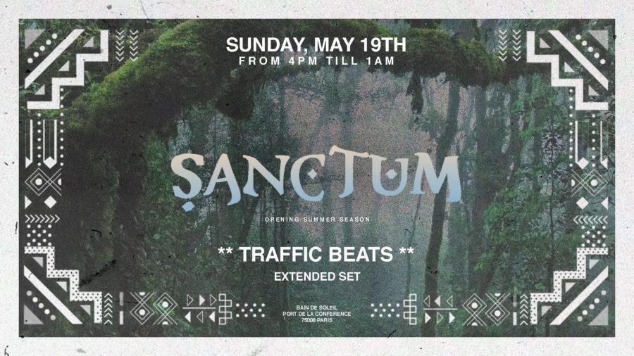 Sänctum Opening * Traffic Beats