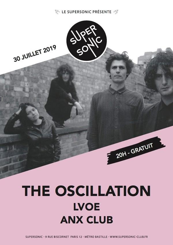 The Oscillation • LVOE • Anx Club / Supersonic (Free entry)