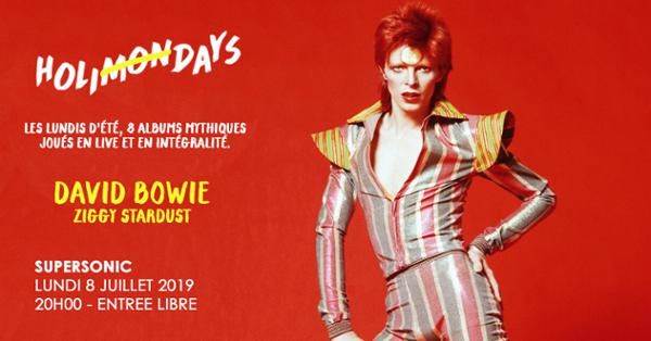 Holi(mon)days • David Bowie - Ziggy Stardust / Supersonic
