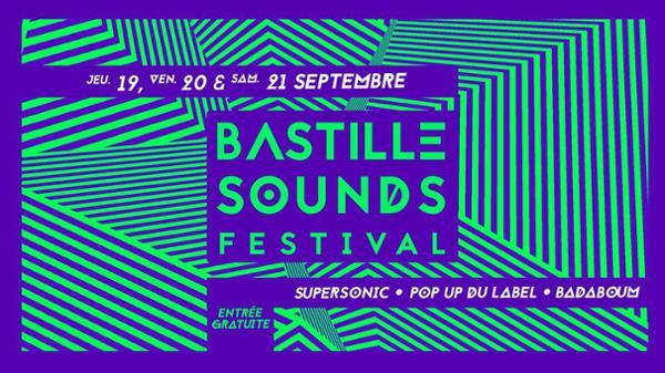 Bastille Sounds // 19 / 20 / 21 Septembre