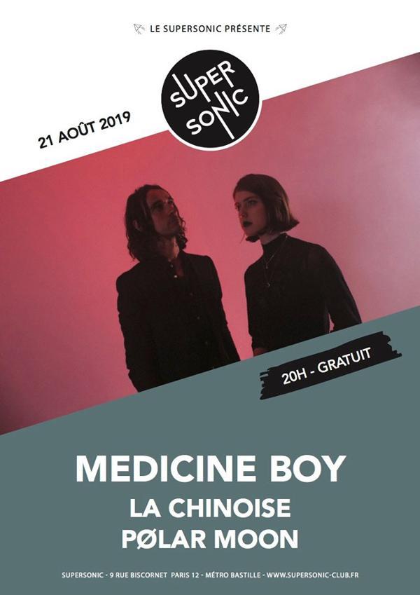Medicine Boy • La Chinoise • PØLAR MOON / Supersonic (Free)
