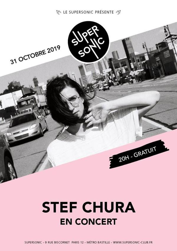 Stef Chura au Supersonic (Free entry)