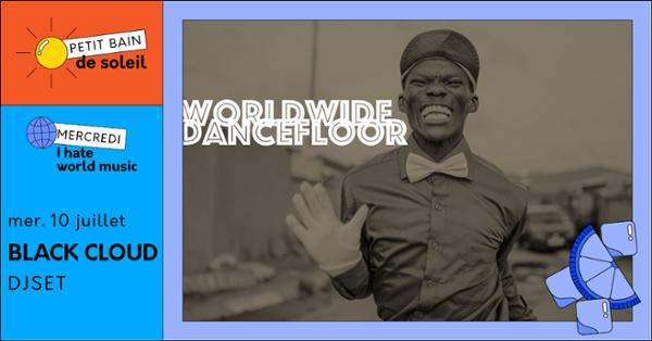 I Hate World Music   Black CLOUD / Petit Bain
