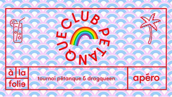 Club pétanque - Drag edition