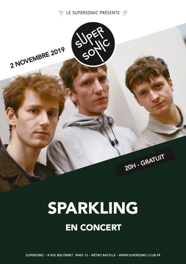 Sparkling en concert au Supersonic (Free entry)