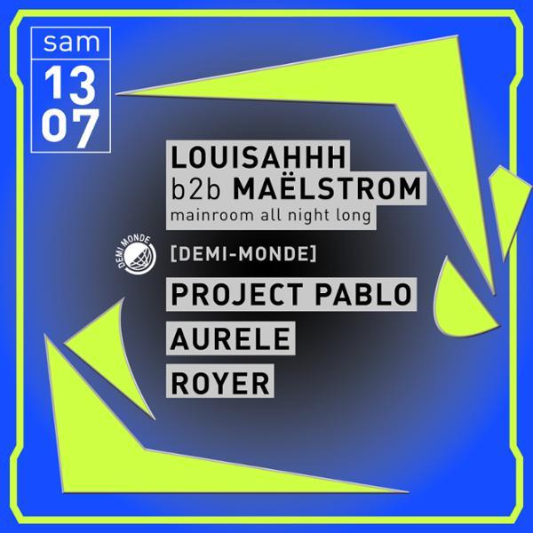 Concrete: Louisahhh B2B Maelstrom, Project Pablo, Aurèle, Royer