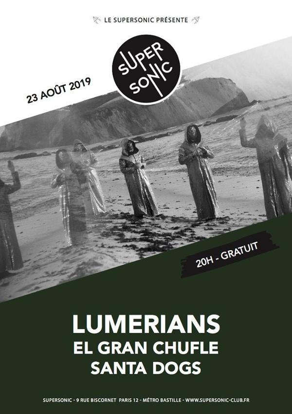 Lumerians • El Gran Chufle • Santa Dogs / Supersonic (Free)