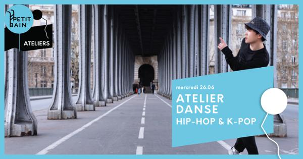 ATELIER DANSE HIP-HOP K-POP