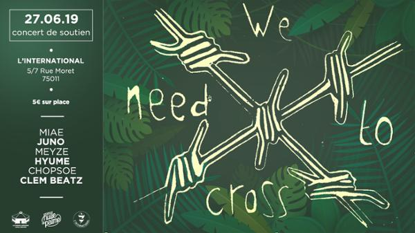 We Need To Cross | Concert de soutien