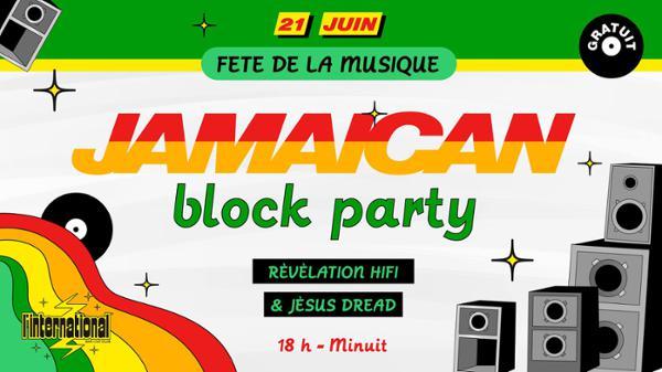 Fête de la musique : Jamaican Block Party #2 devant l'Inter !