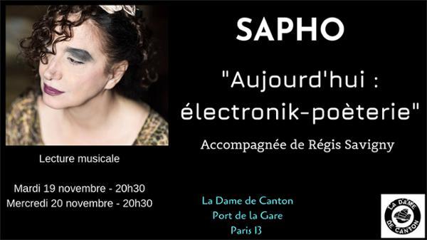 """SAPHO """"Aujourd'hui : électronik-poèterie"""""""
