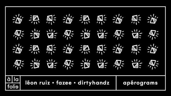 GRAMS 002: Léon Ruiz, Fazee, Dirtyhandz