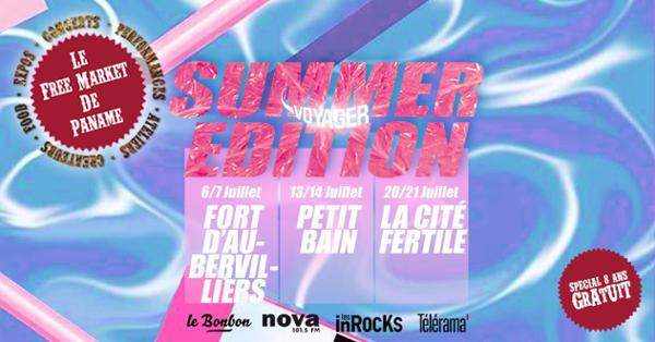 LE FREE MARKET DE PANAME – SUMMER 'VOYAGER' EDITION 2019 – Pt.2