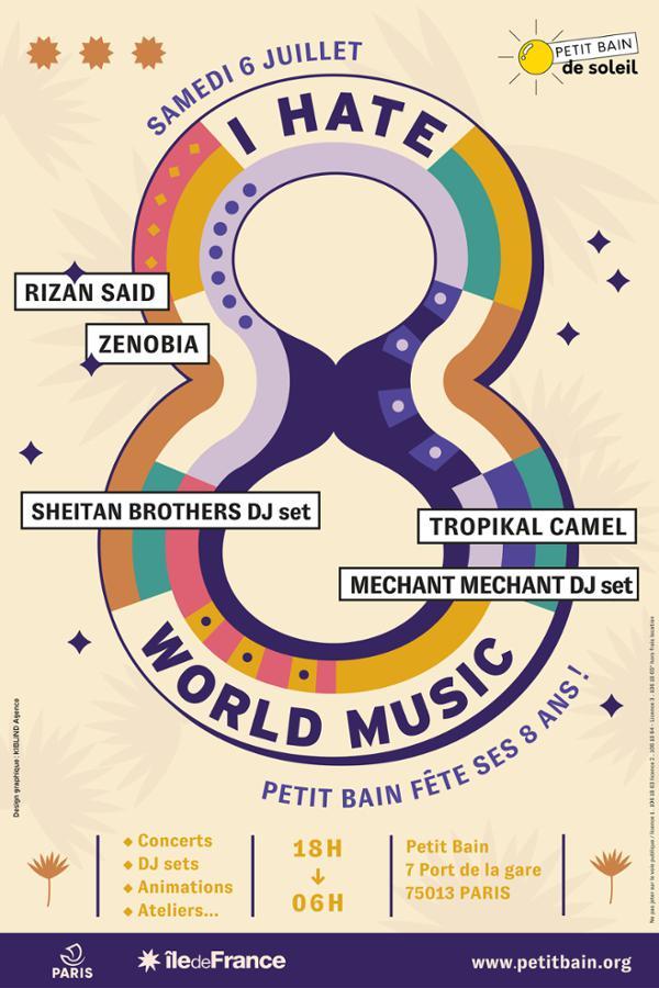 I 8 WORLD MUSIC : RIZAN SAID + ZENOBIA + SHEITAN BROTHERS DJ SET...