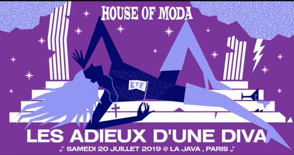 House of Moda - Les adieux d'une diva