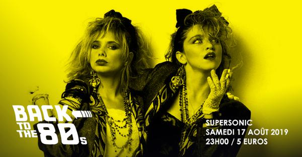 Back To The 80s // Supersonic