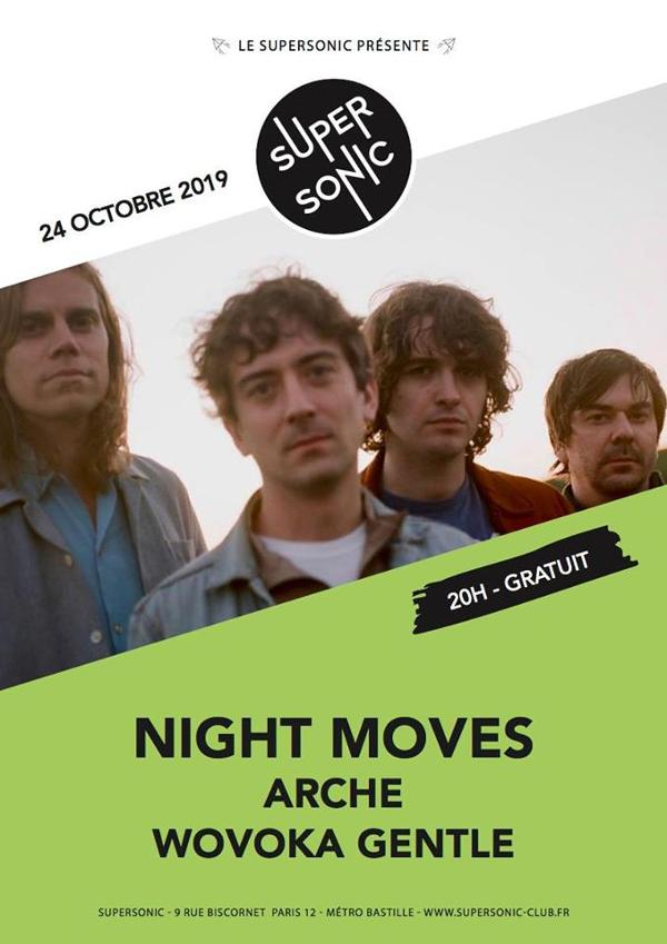 Night Moves • Arche • Wovoka Gentle / Supersonic (Free entry)