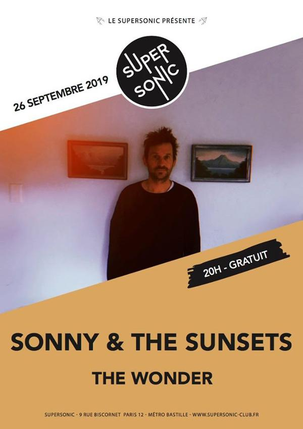 Sonny & the Sunsets • The Wonder / Supersonic (Free entry)