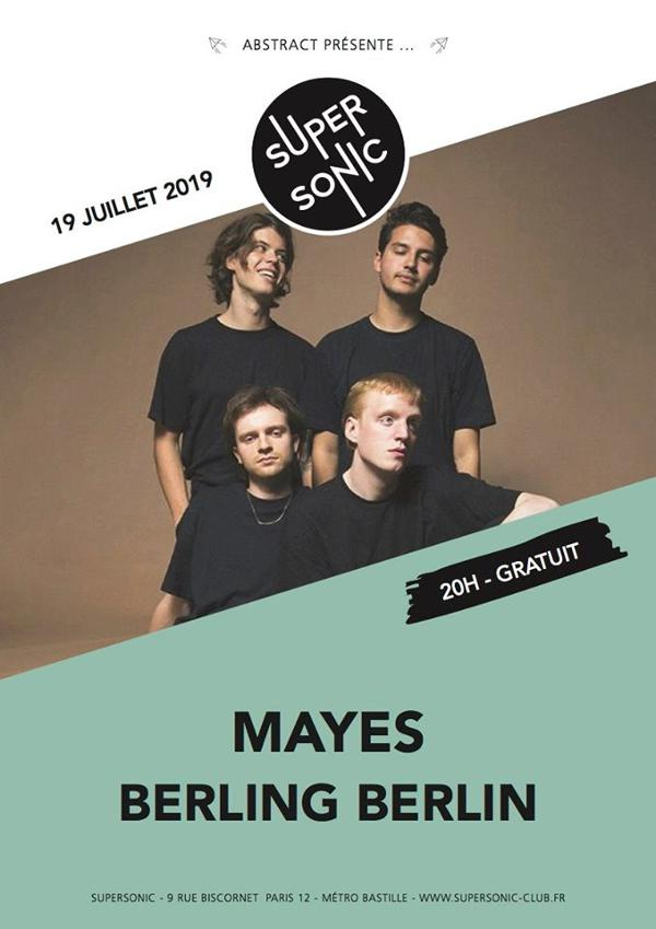 Mayes • Berling Berlin / Supersonic (Free entry)