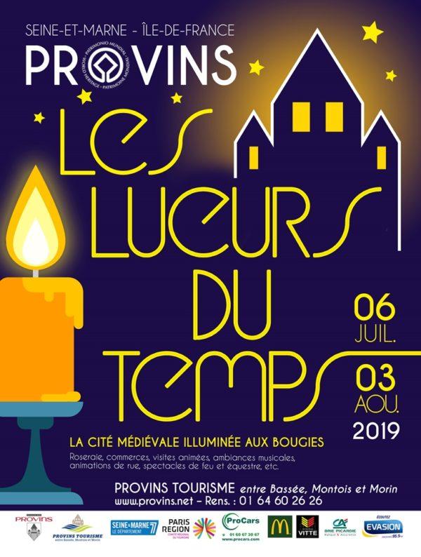 Les Lueurs du Temps 2019 à Provins