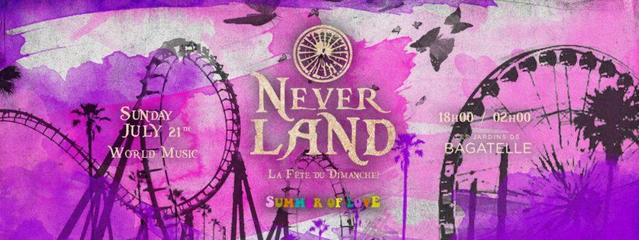 Dimanche 21 Juillet x Neverland x Bagatelle