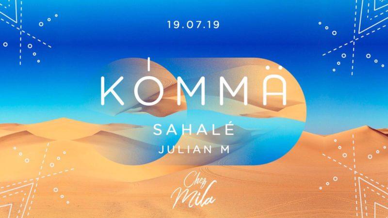 Kömma Paris x Peniche Chez Mila w/ Sahalé & Julian M