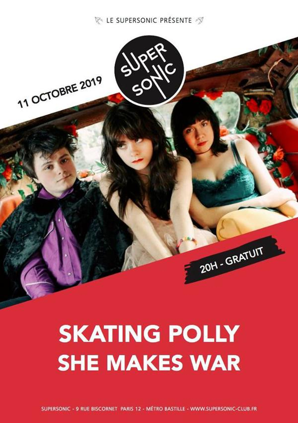 Skating Polly • She Makes War / Supersonic (Free entry)