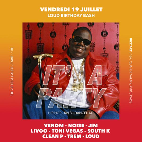 Soirée IT'S A PARTY. Hip Hop - RnB - Dancehall vendredi 19 juillet au BIZZ'ART
