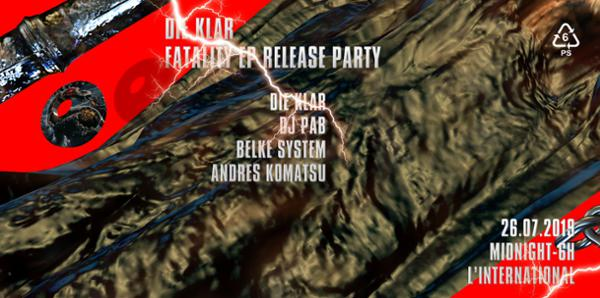 DIE KLAR: Fatality EP - Release Party