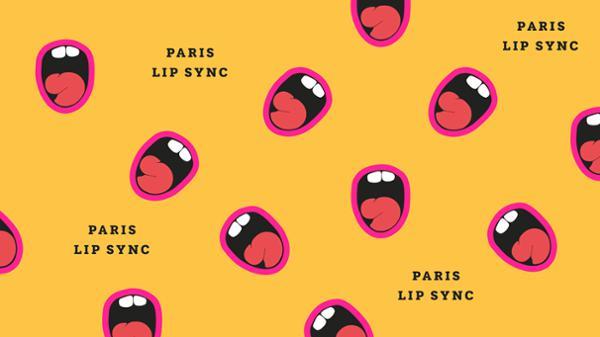 PARIS LIP SYNC #2