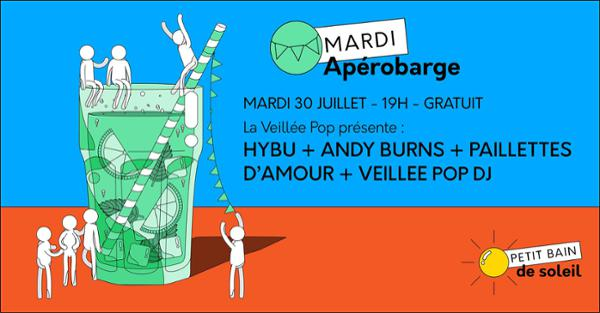 APÉROBARGE : ANDY BURNS, HYBU, PAILLETTES D'AMOUR