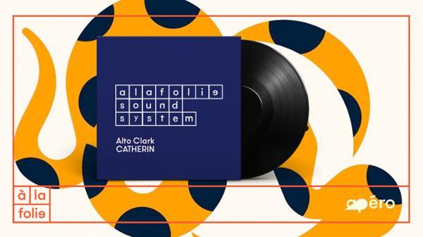 A la Folie SoundSystem : Alto Clark et Catherin