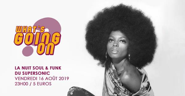 What's Going On? Nuit Soul & Funk du Supersonic