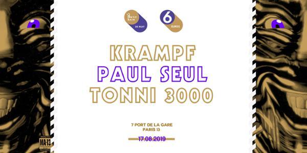 AMS PRÉSENTE : TONNI3000 + KRAMPF + PAUL SEUL