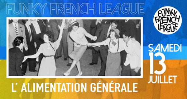 Funky French League All night long // L'Alimentation Générale